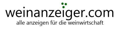 weinanzeiger.com - gratis Kleinanzeigen für Trauben, Fasswein, Flaschen, Weinbaugeräte und mehr